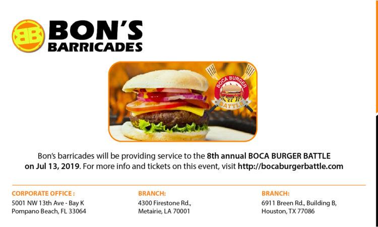 Bon's barricades will be providing service to the 8th annual BOCA BURGER BATTLE on Jul 13, 2019.