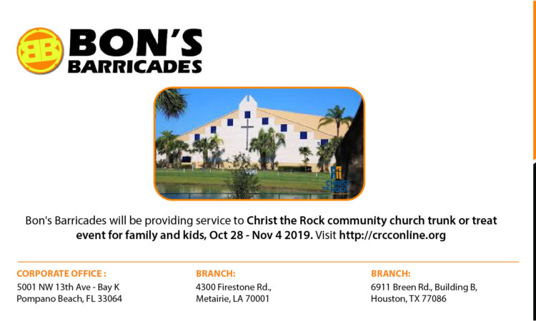 Bon's Barricades will be providing service to Christ the Rock community church trunk or treat event for family and kids, Oct 28 - Nov 4 2019. Visit http://crcconline.org