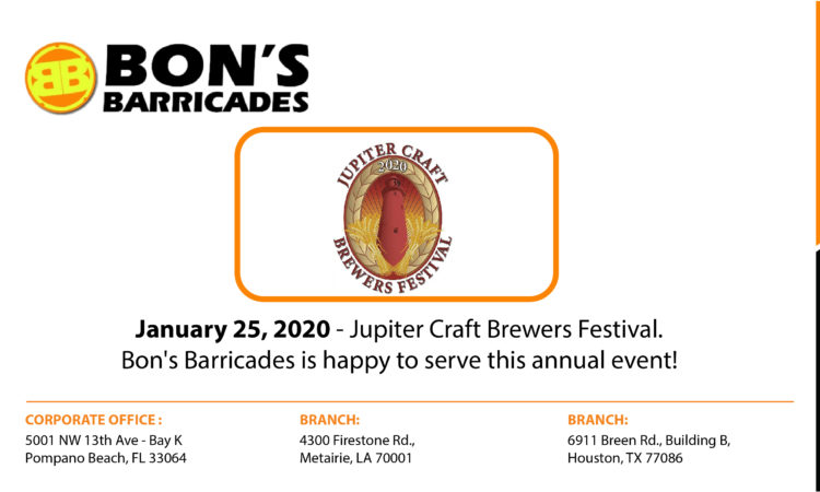January 25, 2020 – Jupiter Craft Brewers Festival. Bon's Barricades is happy to serve this annual event!