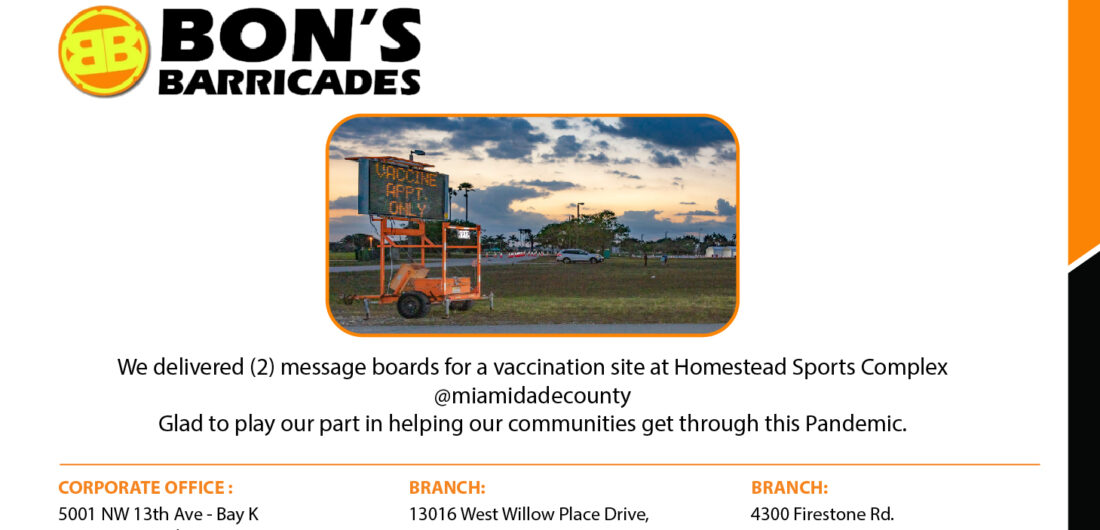 We delivered (2) message boards for a vaccination site at Homestead Sports Complex @miamidadecounty Glad to play our part in helping our communities get through this Pandemic.
